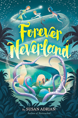 Forever Neverland by Susan Adrian