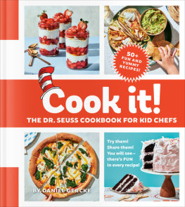 Cook It! The Dr. Seuss Cookbook for Kid Chefs