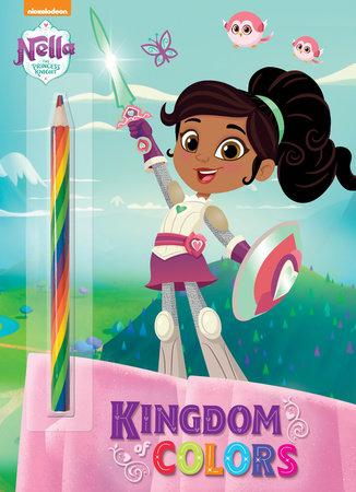 Kingdom of Colors (Nella the Princess Knight) by Golden Books