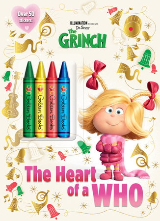 The Heart of a Who (Illumination's The Grinch) by Rachel Chlebowski