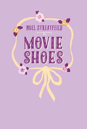 Movie Shoes by Noel Streatfeild