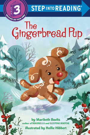The Gingerbread Pup by Maribeth Boelts