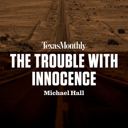The Trouble with Innocence by Michael Hall