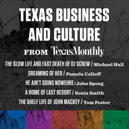 Texas Business and Culture from Texas Monthly by Various