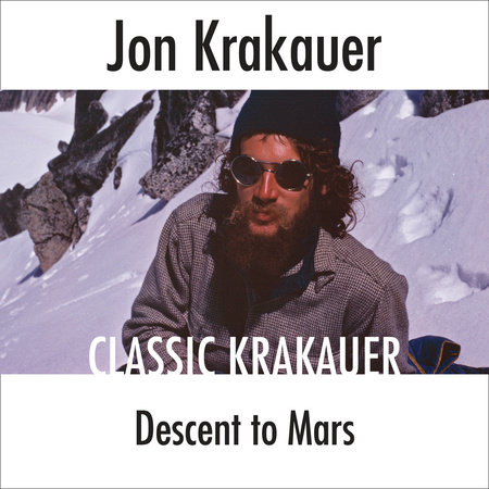 Descent to Mars by Jon Krakauer