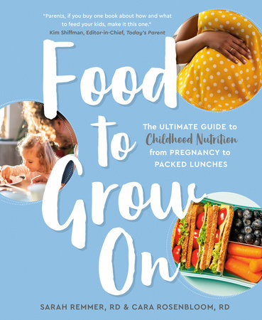Food to Grow On by Sarah Remmer and Cara Rosenbloom