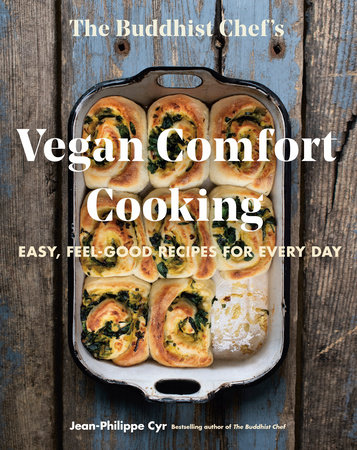 The Buddhist Chef's Vegan Comfort Cooking