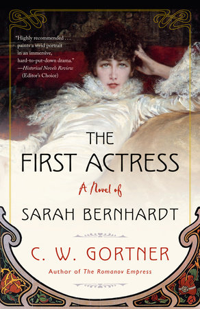 The First Actress by C.  W. Gortner