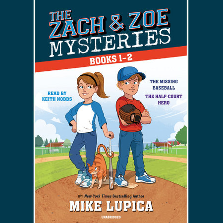 The Zach and Zoe Mysteries: Books 1-2 by Mike Lupica