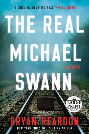 The Real Michael Swann by Bryan Reardon