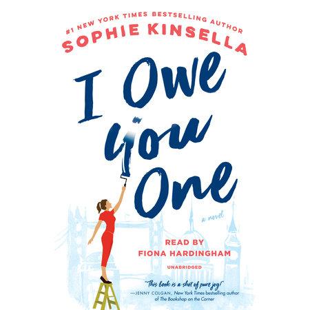 I Owe You One by Sophie Kinsella | PenguinRandomHouse com: Books