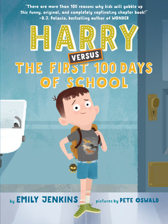 Harry Versus the First 100 Days of School by Emily Jenkins