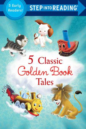 Five Classic Golden Book Tales by Sue DiCicco