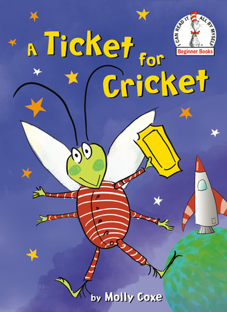 A Ticket for Cricket by Molly Coxe