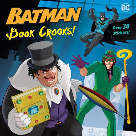 Book Crooks! (DC Super Heroes: Batman) by J. J. Marlee