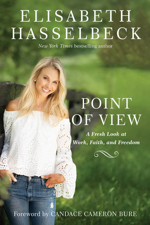Point of View by Elisabeth Hasselbeck
