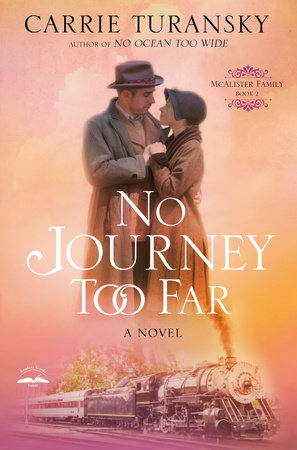 No Journey Too Far by Carrie Turansky