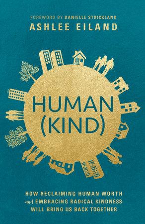 Human(Kind) by Ashlee Eiland