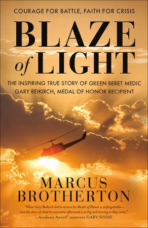 Blaze of Light by Marcus Brotherton