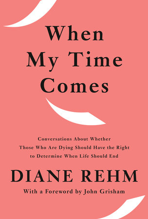 When My Time Comes by Diane Rehm