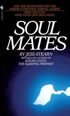 Soulmates by Jess Stearn | PenguinRandomHouse com: Books