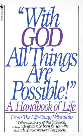 With God All Things Are Possible by Life Study Fellowship