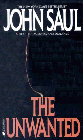 The Unwanted by John Saul