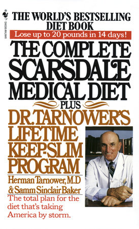 The Complete Scarsdale Medical Diet by Herman Tarnower and Samm Sinclair baker