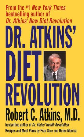 Dr. Atkins' Diet Revolution by Robert C. Atkins