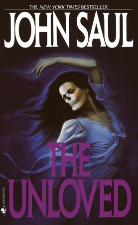 The Unloved by John Saul