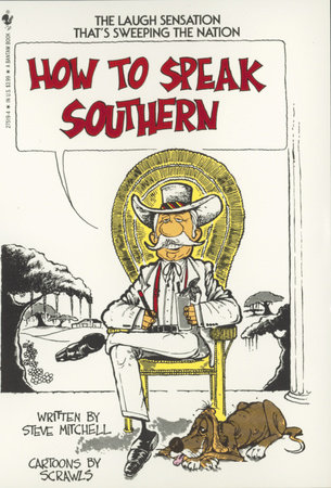 How to Speak Southern by Steve Mitchell