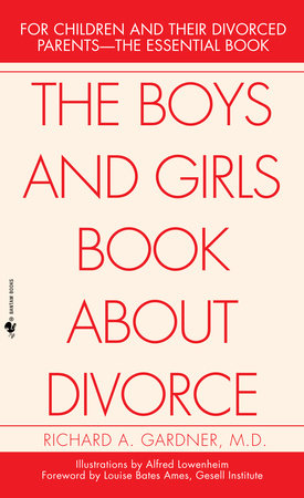 The Boys and Girls Book About Divorce by Richard Gardner
