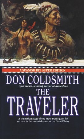 The Traveler by Don Coldsmith