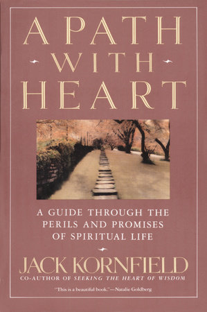 A Path with Heart by Jack Kornfield
