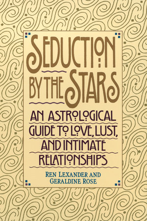 Seduction by the Stars by Ren Lexander and Geraldine Rose