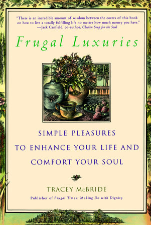 Frugal Luxuries by Tracey McBride
