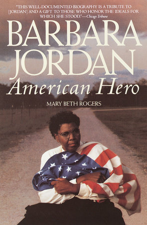 Barbara Jordan by Mary Beth Rogers