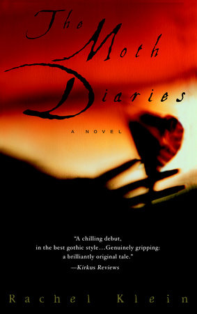 The Moth Diaries by Rachel Klein