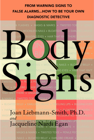 Body Signs by Joan Liebmann-Smith and Jacqueline Egan