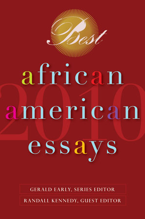 Best African American Essays 2010 by Dorothy Sterling and Chris Abani