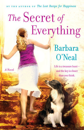 The Secret of Everything by Barbara O'Neal