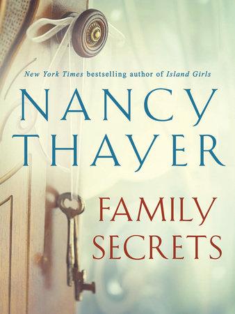 Family Secrets by Nancy Thayer