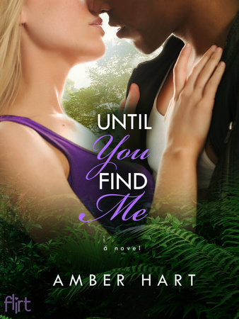 Until You Find Me by Amber Hart