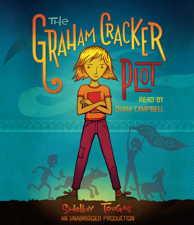 The Graham Cracker Plot by Shelley Tougas