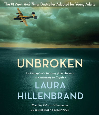Unbroken (The Young Adult Adaptation) by Laura Hillenbrand