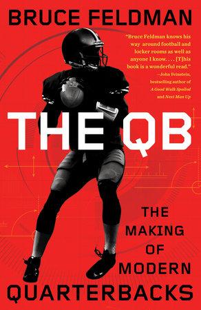 The QB by Bruce Feldman