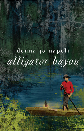 Alligator Bayou by Donna Jo Napoli