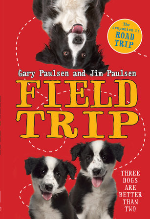 Field Trip by Gary Paulsen and Jim Paulsen