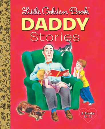Little Golden Book Daddy Stories by Various