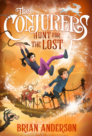 The Conjurers #2: Hunt for the Lost by Brian Anderson
